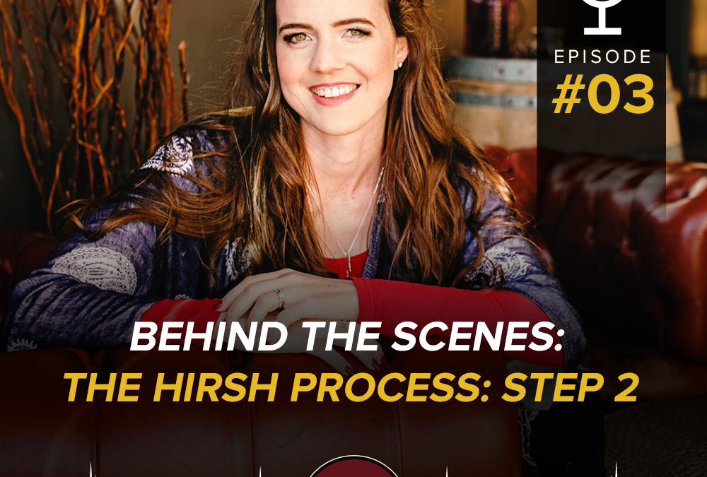 Behind The Scenes: The Hirsh Process: Step 2- Visibility