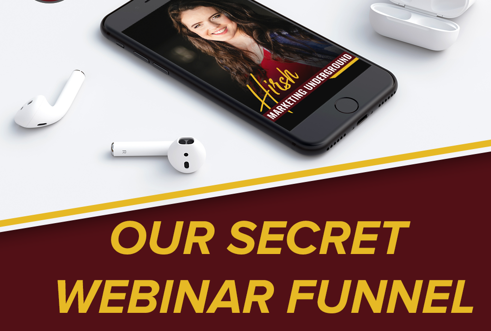 Our Secret Webinar Funnel