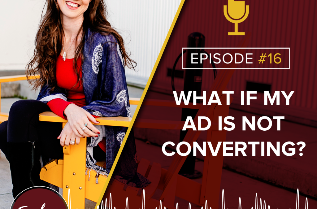 What If My Ad Is Not Converting?