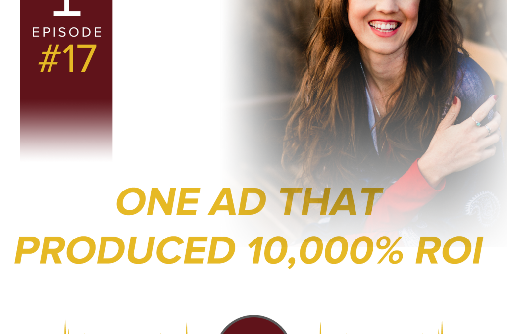 One Ad That Produced 10,000% ROI