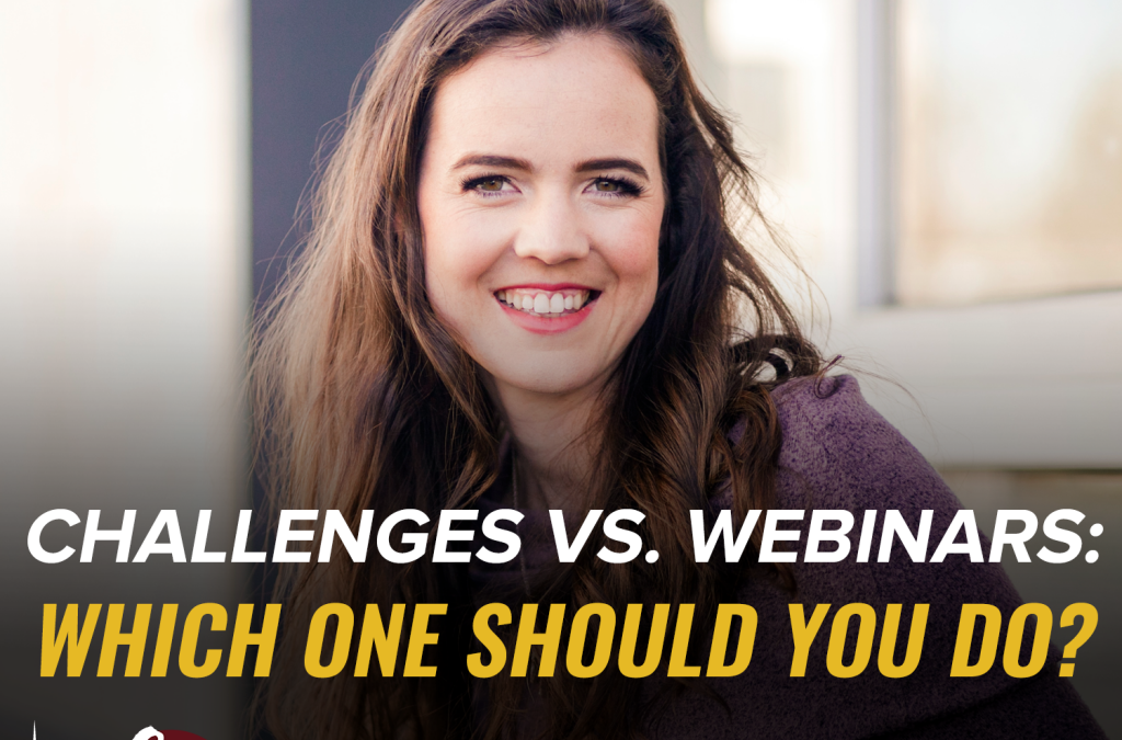 Challenges vs. Webinars: Which One Should You Do?