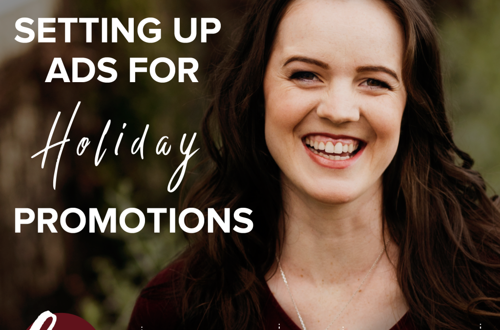 Setting Up Ads for Holiday Promotions