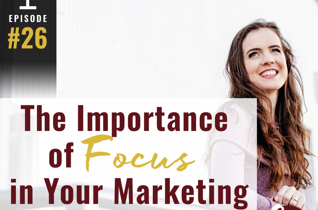The Importance of FOCUS in Your Marketing