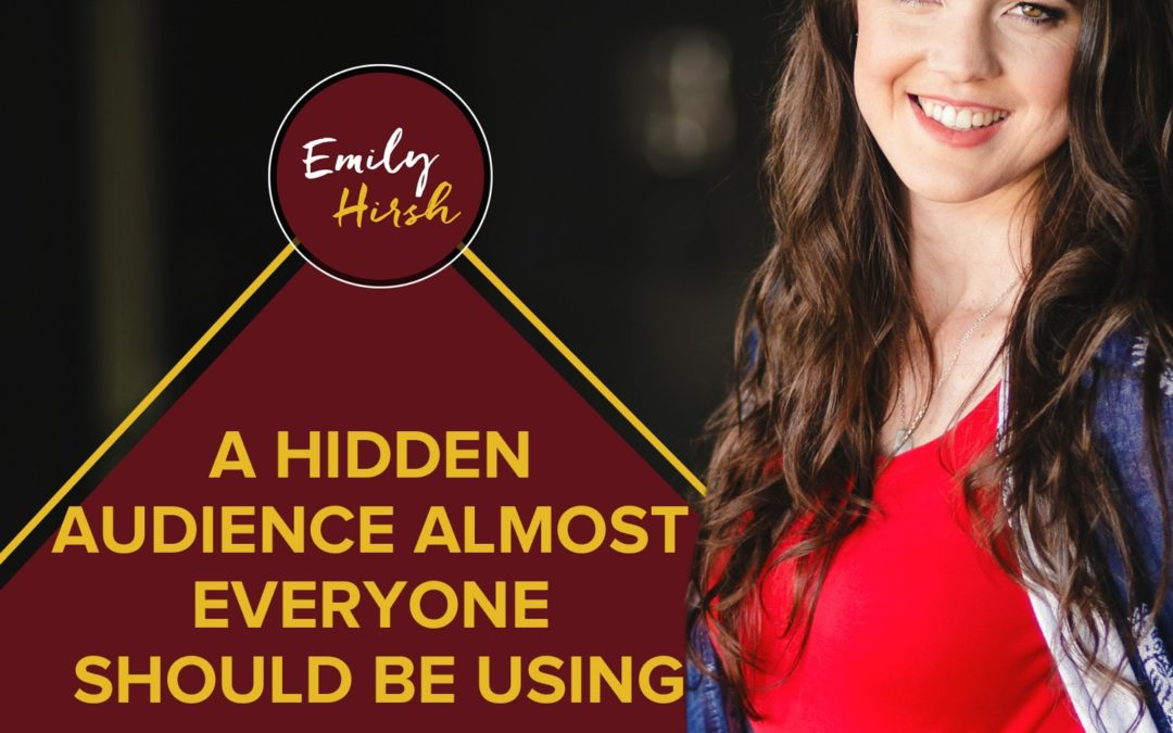 A Hidden Audience Almost Everyone Should Be Using