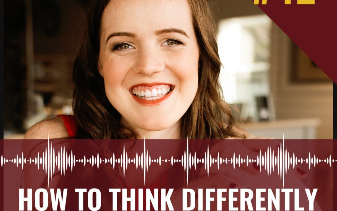 42- How to think differently in your marketing