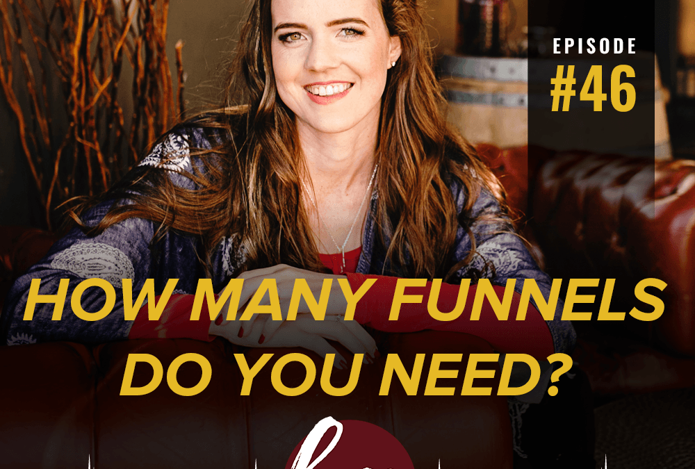 46- How many funnels do you need?