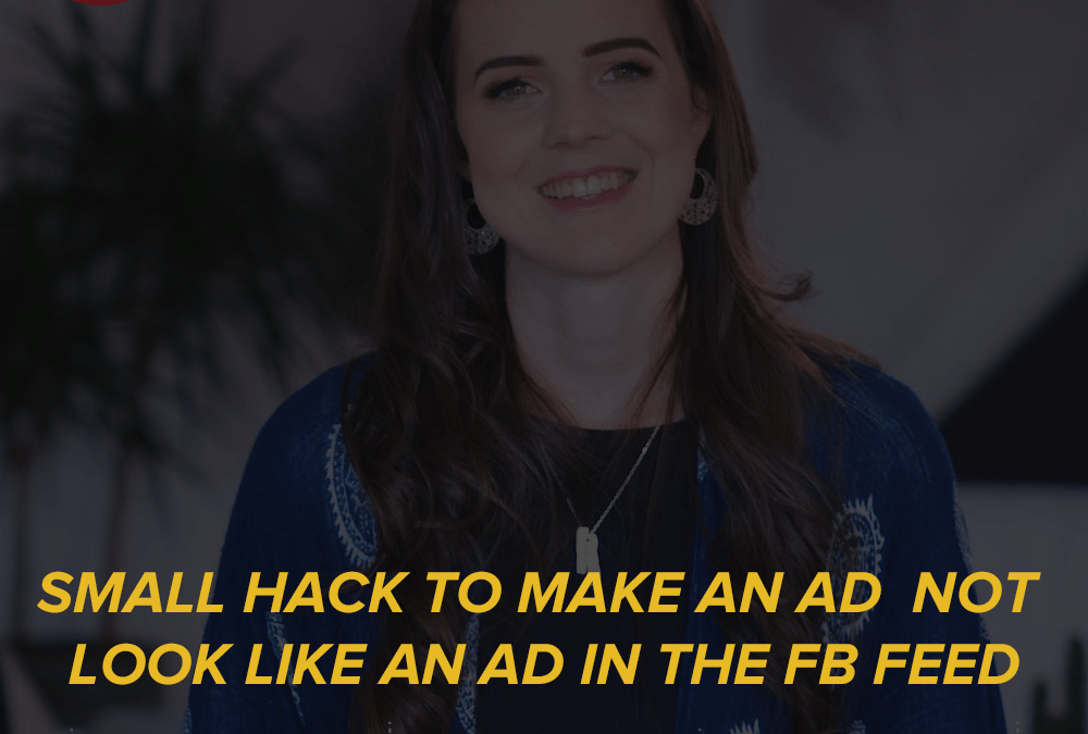 50- Small hack to make an ad not look like an ad in the FB feed