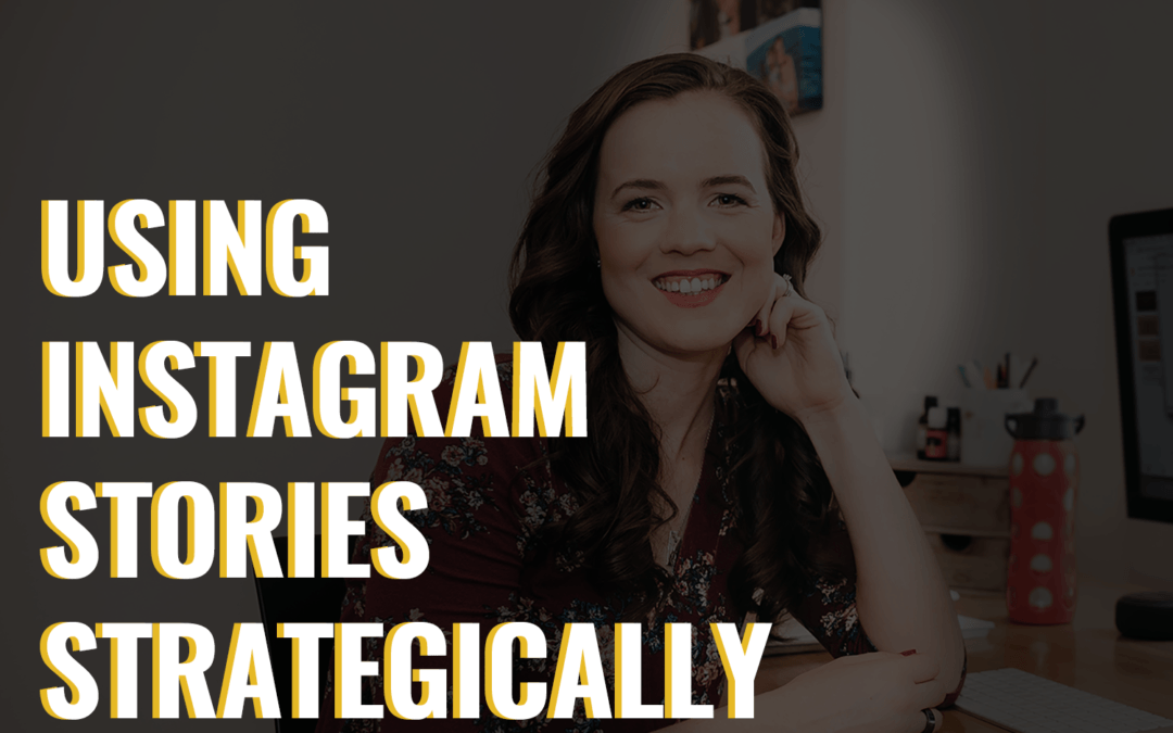 53- Using Instagram Stories Strategically
