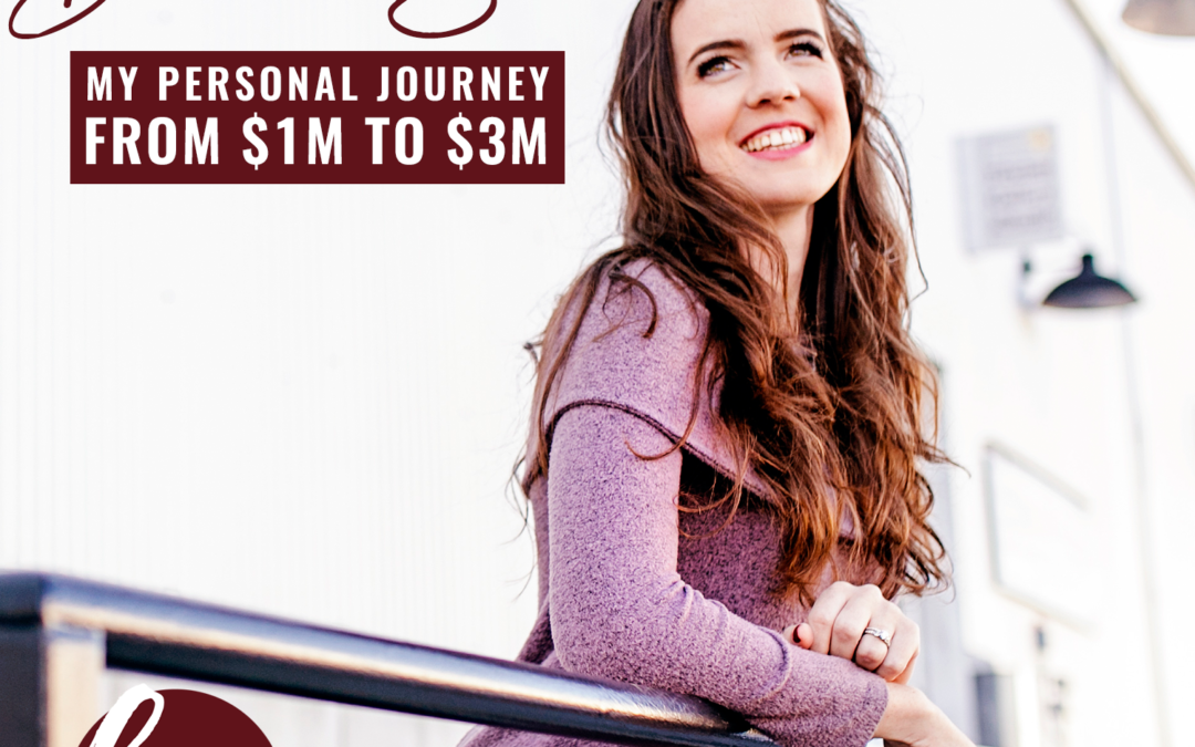 59- Behind-The-Scenes Of My Personal Journey From $1M to $3M