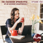 60- The Facebook Apocolypse of ad account disapprovals + shut downs with ads manager, Jordan