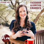 63- Facebook Algorithm Changes