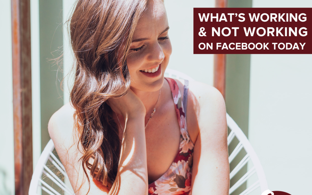 72- What's Working + Not Working On Facebook Today According To Hirsh Marketing