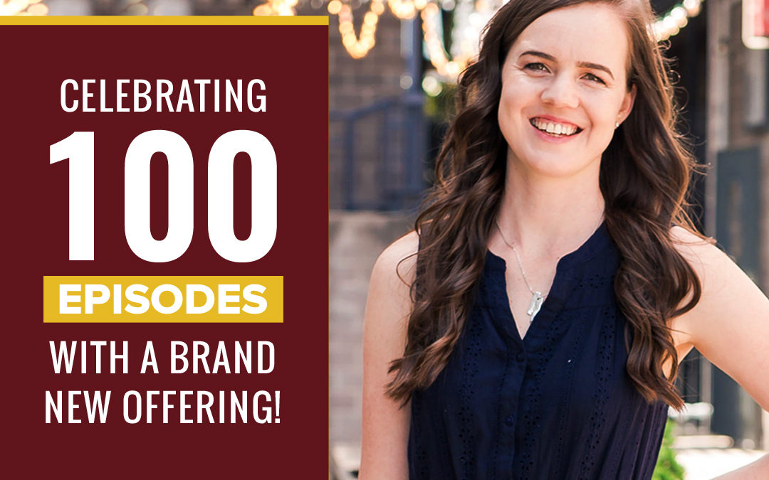 100- Celebrating 100 Episodes With A Brand New Offering!