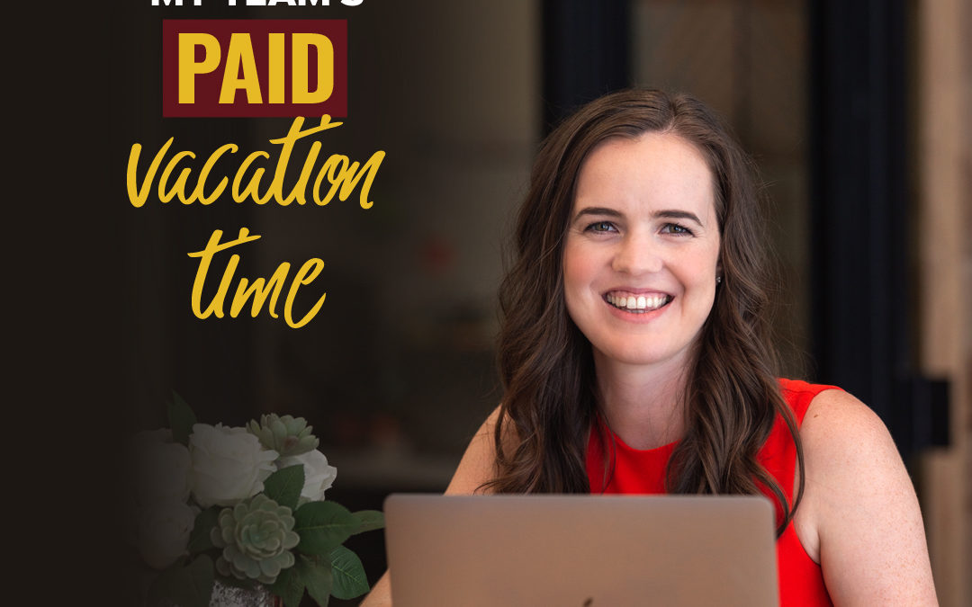 123- Why I Doubled My Team's Paid Vacation Time