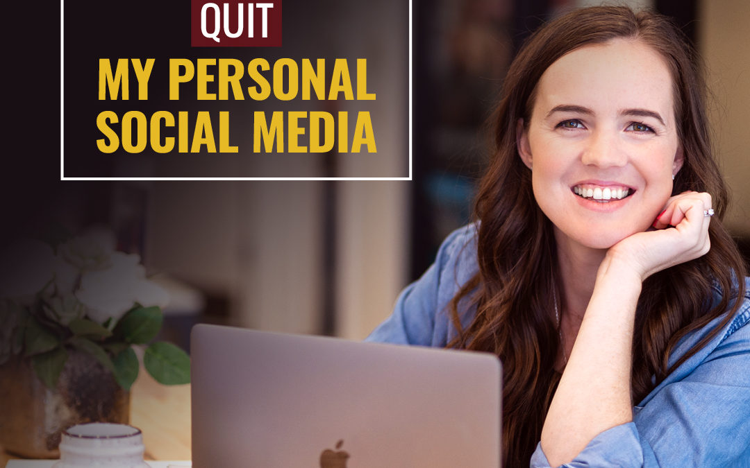 127- Why I (pretty much) quit my personal social media