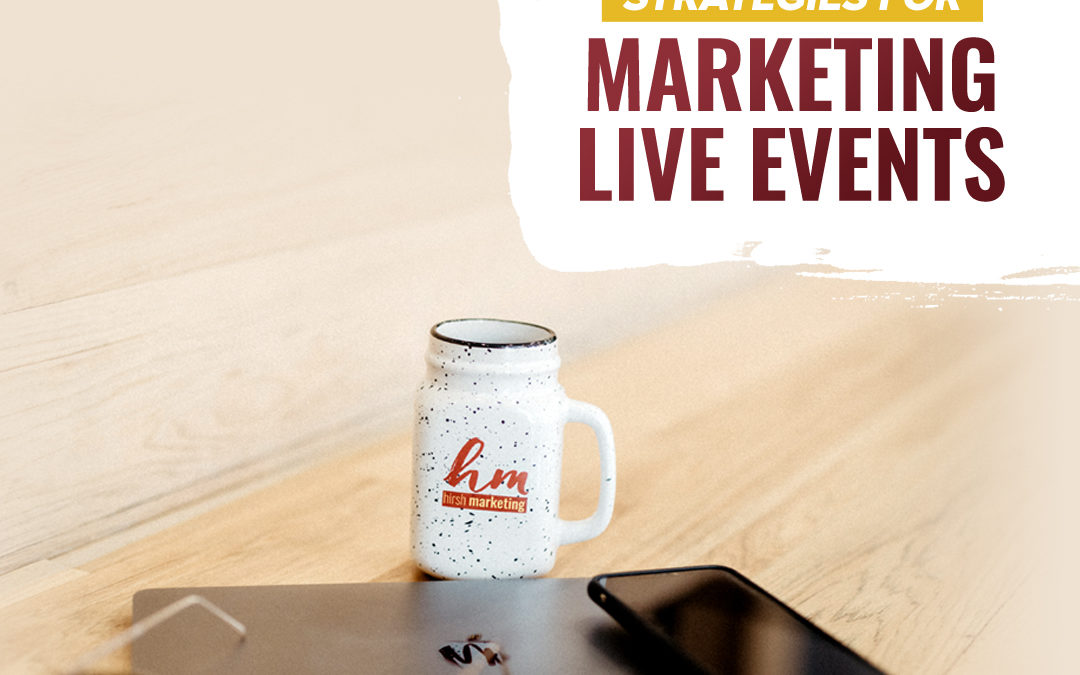 150- Strategies For Marketing Live Events