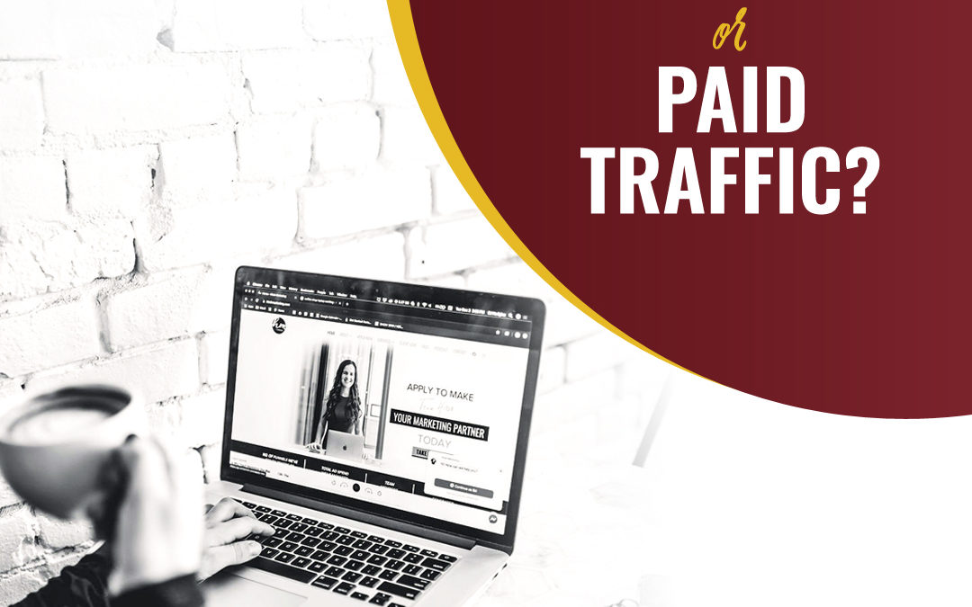 151- Organic Or Paid Traffic?