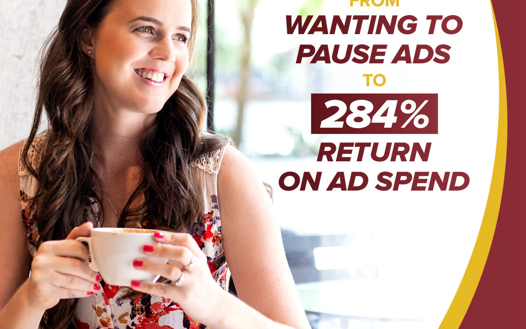 172 – From Wanting To Pause Ads To 284% Return On Ad Spend