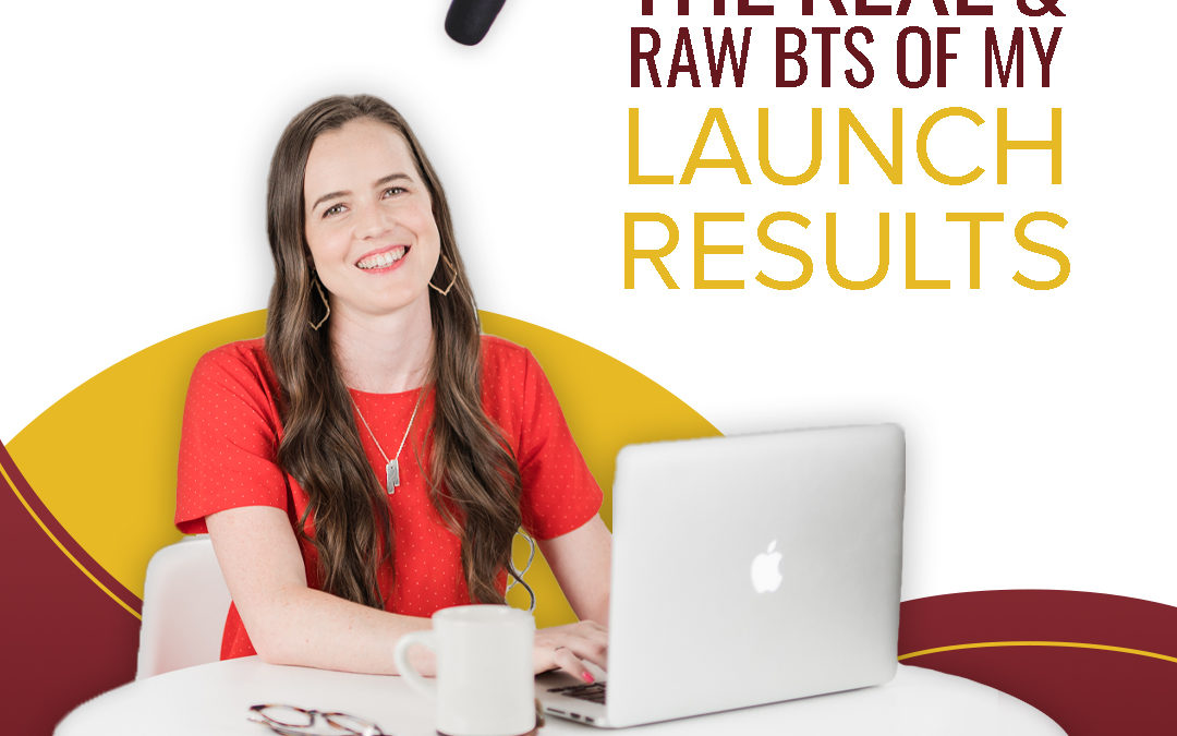 235 – The Real & Raw BTS Of My Launch Results