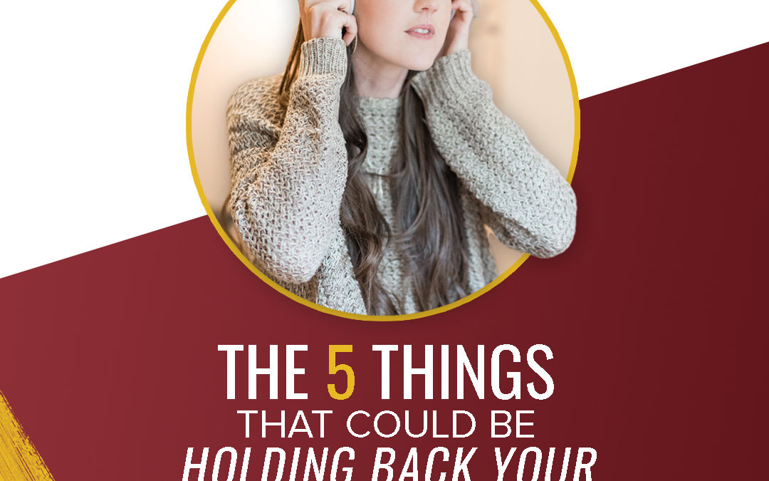 236 – The 5 Things That Could Be Holding Back Your Facebook Ads Success