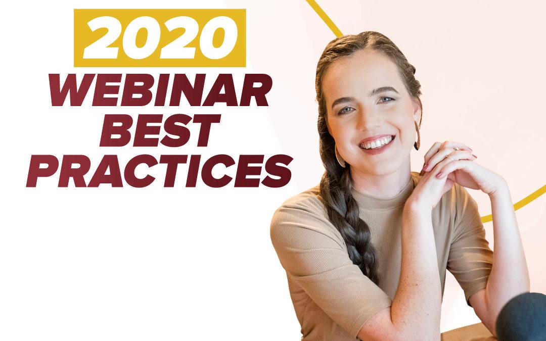 243 – 2020 Webinar Best Practices