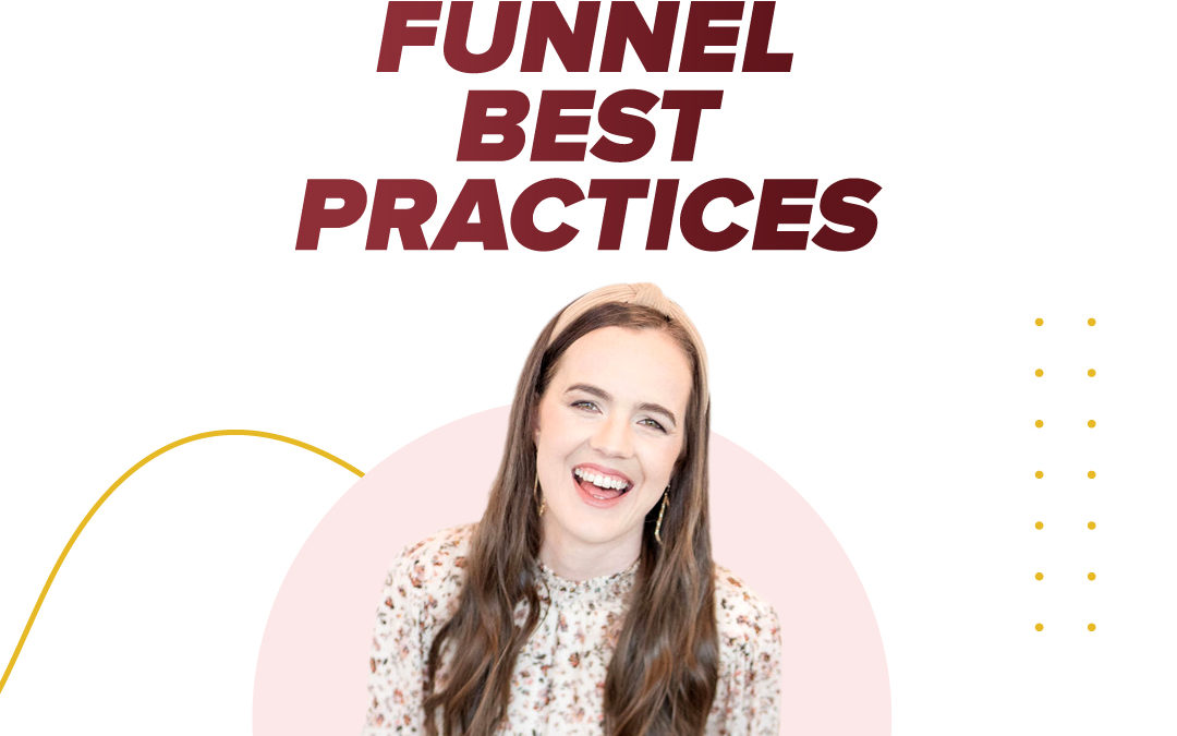 245 – 2020 High Ticket Funnel Best Practices