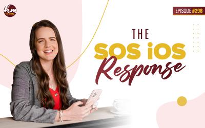 296 – The SOS iOS Response