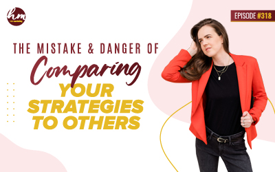 Ep #318 – The Mistake & Danger Of Comparing Other Strategies To Yours
